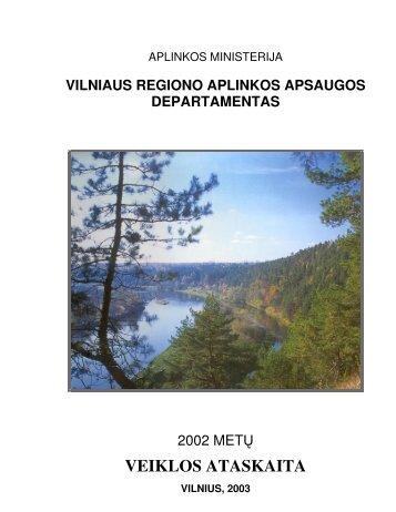 VRAAD 2002 metų veiklos ataskaita - Vilniaus regiono aplinkos ...