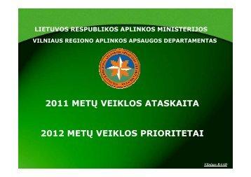 VRAAD 2011 metų veiklos ataskaitos pristatymas - Vilniaus regiono ...
