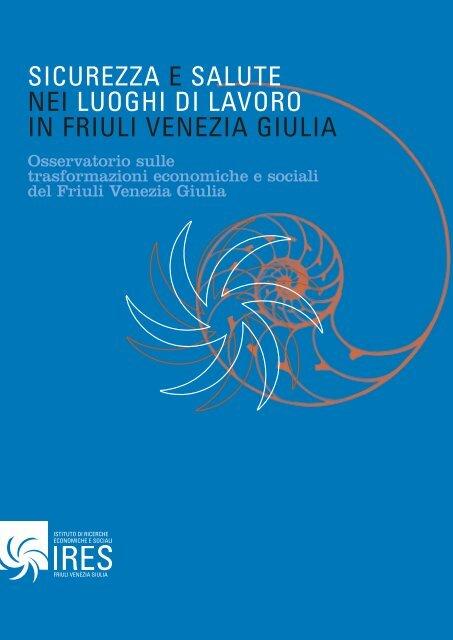 Sicurezza E Salute Nei Luoghi Di Lavoro In Friuli Venezia Giulia Cgil Fvg