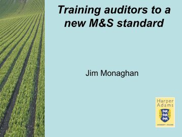 Training auditors to a new M&S standard - Harper Adams University ...