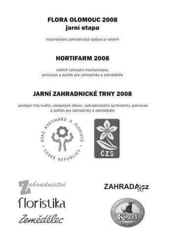 FLORA OLOMOUC 2008 jarní etapa HORTIFARM 2008 JARNÍ ...