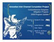 Sebastian Inlet Channel Completion Project p j p j - fsbpa