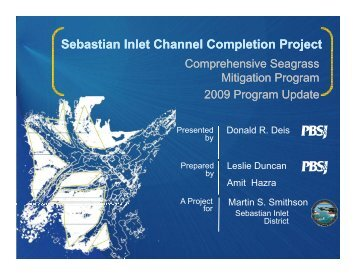 Sebastian Inlet Channel Completion Project p j p j - fsbpa