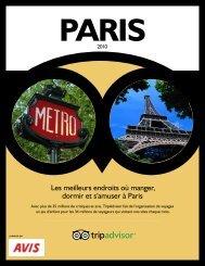 Les meilleurs endroits où manger, dormir et s'amuser à Paris - Avis