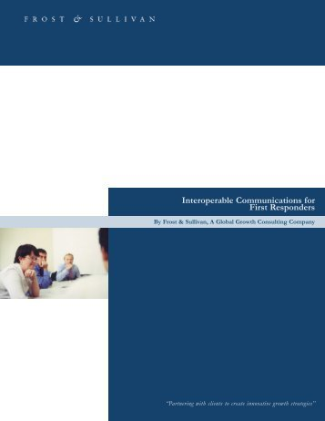 Interoperable Communications for First Responders:White Paper ...
