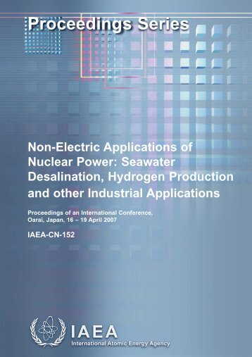 Non-electric Applications of Nuclear Power ... - IAEA Publications