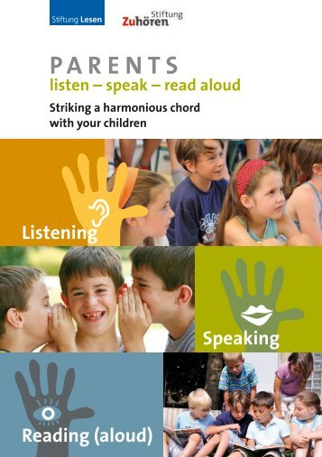 Listening Speaking Reading (aloud) - Stiftung Zuhören