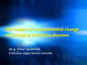 The impact of environmental change on Emerging infec ous diseases