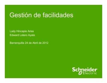 Gestión de Facilidades Jornadas 2012 V_2 - Schneider Electric