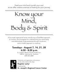 Know your Mind, Body & Spirit - St. Joseph's Medical Center