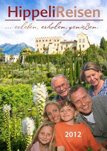 Der Prospekt für die Reisesaison 2012 ist da - Hippeli Reisen