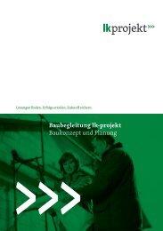 Baubegleitung lk-projekt Baukonzept und Planung