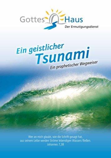 Ein geistlicher Tsunami - Gottes-Haus.de