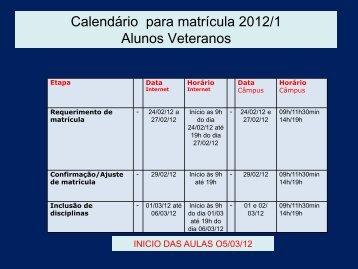 Calendário para matrícula 2012/1 Alunos Veteranos - UTFPR