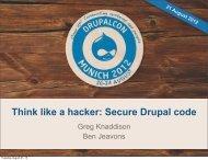Think like a hacker: Secure Drupal code - DrupalCon Munich 2012