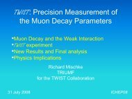TWIST: Precision Measurement of the Muon Decay ... - TWIST - Triumf