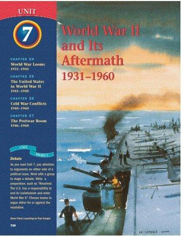 World War II and Its Aftermath World War II and Its Aftermath
