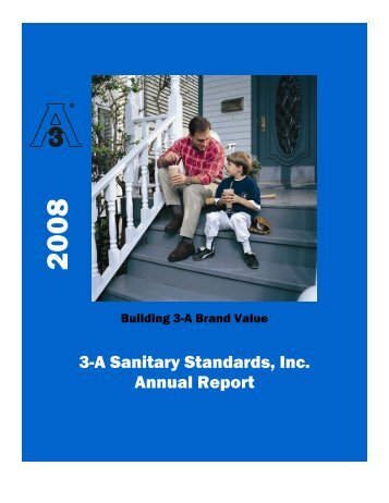 2008 Annual Report (PDF) - 3-A Sanitary Standards