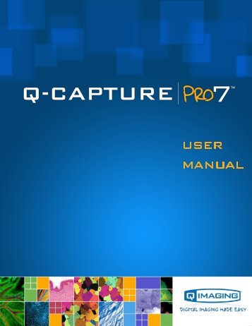 QCapture PRO 7 User Manual - QImaging