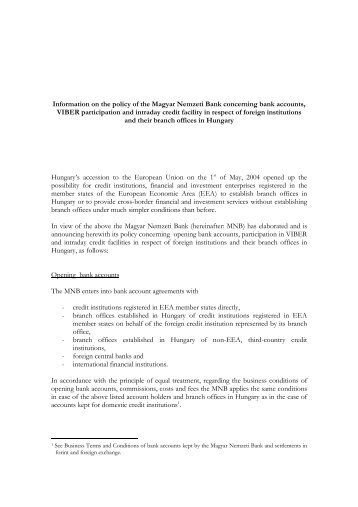 Information on the policy of the Magyar Nemzeti Bank concerning ...