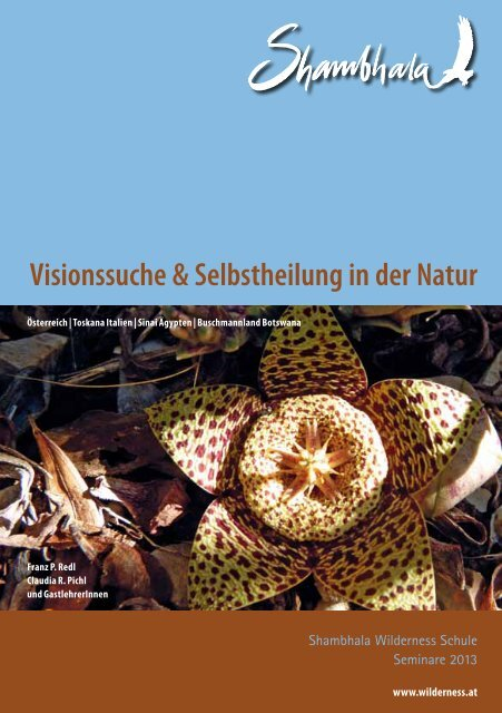 Visionssuche & Selbstheilung in der Natur - Claudia Pichl