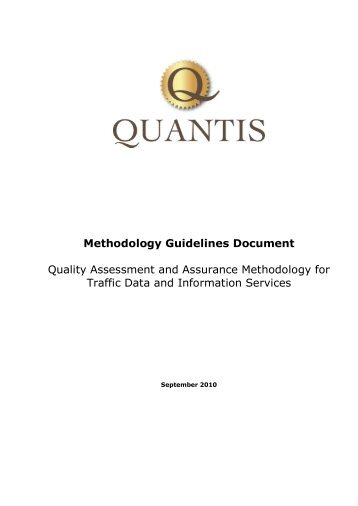 Quality Assessment and Assurance Methodology ... - QUANTIS Project