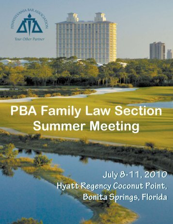 2010 Summer Meeting Brochure - Pennsylvania Bar Association