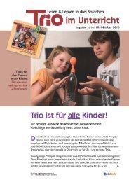 Trio 10 im Unterricht - Schule mehrsprachig