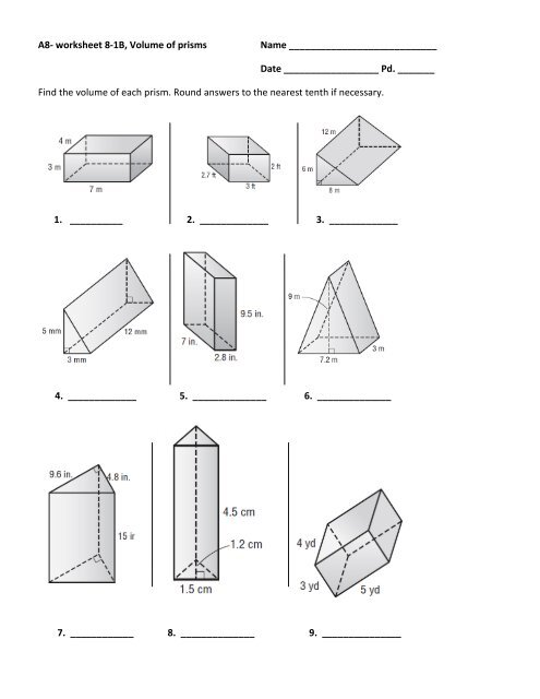 A8- worksheet 8-1B, Volume of prisms Name Date Pd. ______ ...