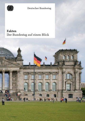 Fakten - Der Bundestag auf einen Blick - Broschüre ... - Rainer Arnold