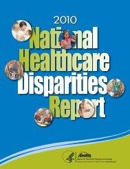 AHRQ 2010 National Healthcare Disparities Report
