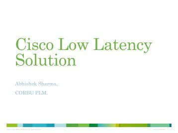 Cisco Low Latency Solution - Cisco Knowledge Network