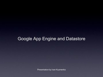 Google App Engine and Datastore