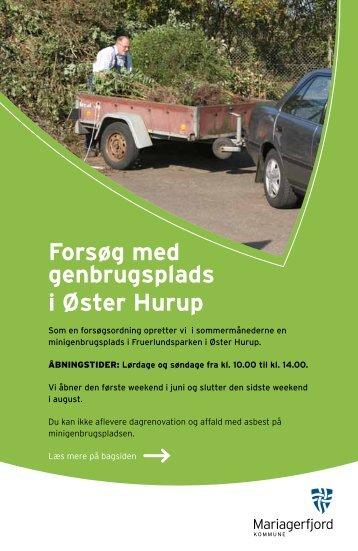 Forsøg med genbrugsplads i Øster Hurup - Tankegang
