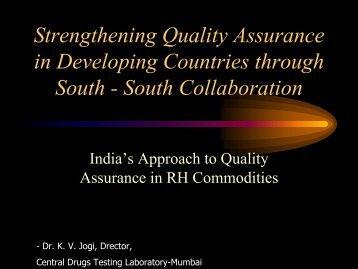 Presentation by Dr. K. V. Jogi, Drector, Central Drugs - Partners in ...