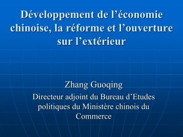 Développement de l'économie chinoise, la réforme et l'ouverture sur ...