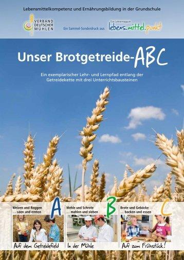 Unser Brotgetreide-ABC - information.medien.agrar eV