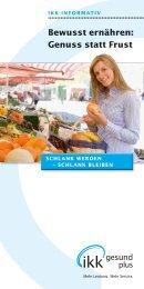 bewusst ernähren: Genuss statt Frust - IKK gesund plus