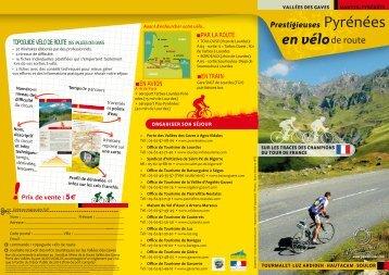 Prestigieuses Pyrénées en Vélo de route - Vallées des Gaves
