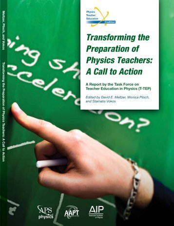 Transforming the Preparation of Physics Teachers: A Call to Action