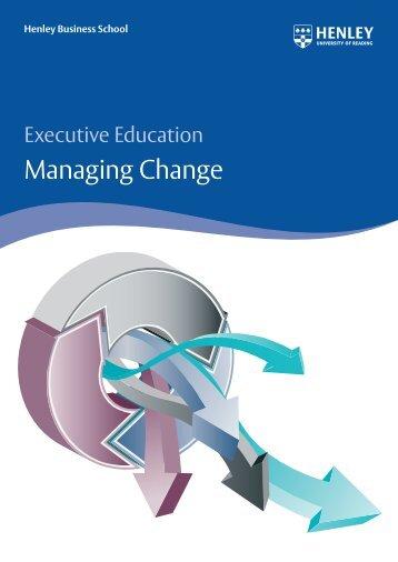 Managing Change - Henley Business School