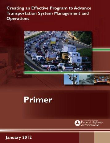 Primer - FHWA Operations - U.S. Department of Transportation