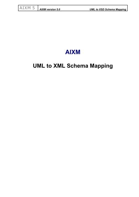Uml North Campus Map.Uml To Xml Schema Mapping Aixm