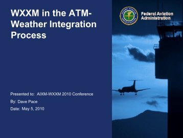 WXXM in the ATM- Weather Integration Process - AiXM