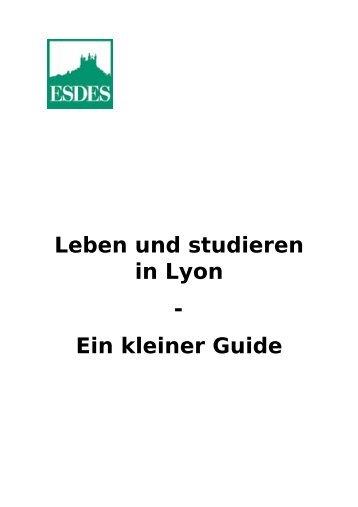 Leben und studieren in Lyon -  Ein kleiner Guide