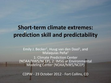 Short-term climate extremes: prediction skill and predictability