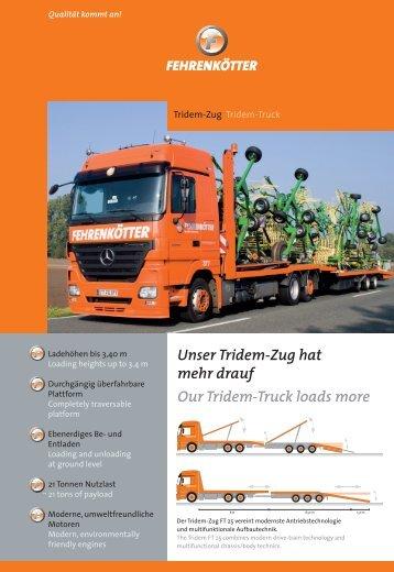 Unser Tridem-Zug hat mehr drauf Our Tridem-Truck loads more