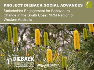 PROJECT DIEBACK SOCIAL ADVANCES Stakeholder Engagement ...