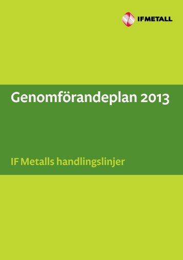 Genomförandeplan 2013 - IF Metall