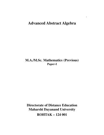 Advanced Abstract Algebra - Maharshi Dayanand University, Rohtak